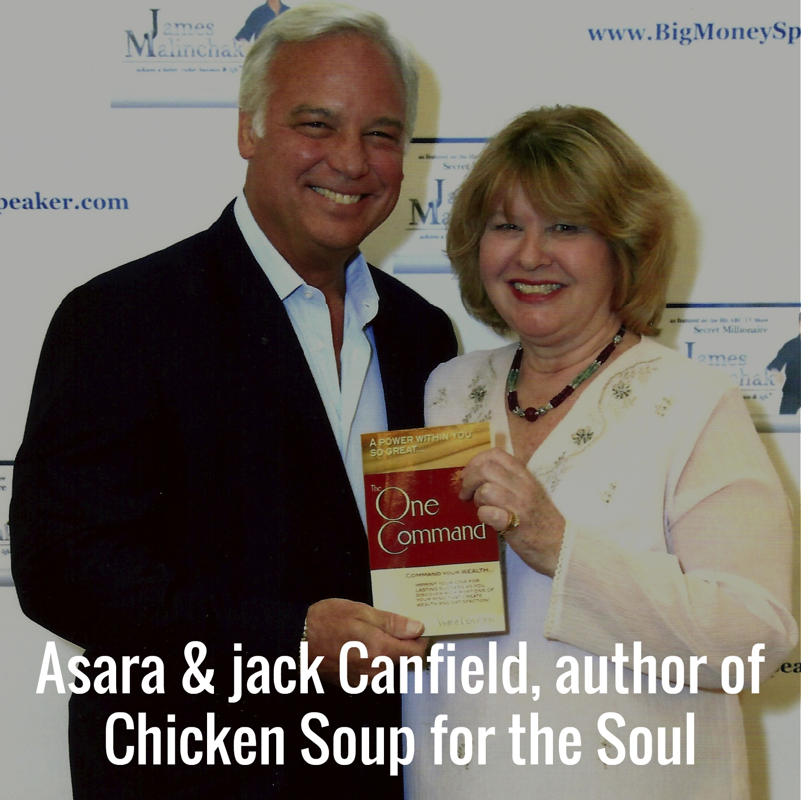 Asara and Jack Canfield, author of Chicken Soup for the Soul