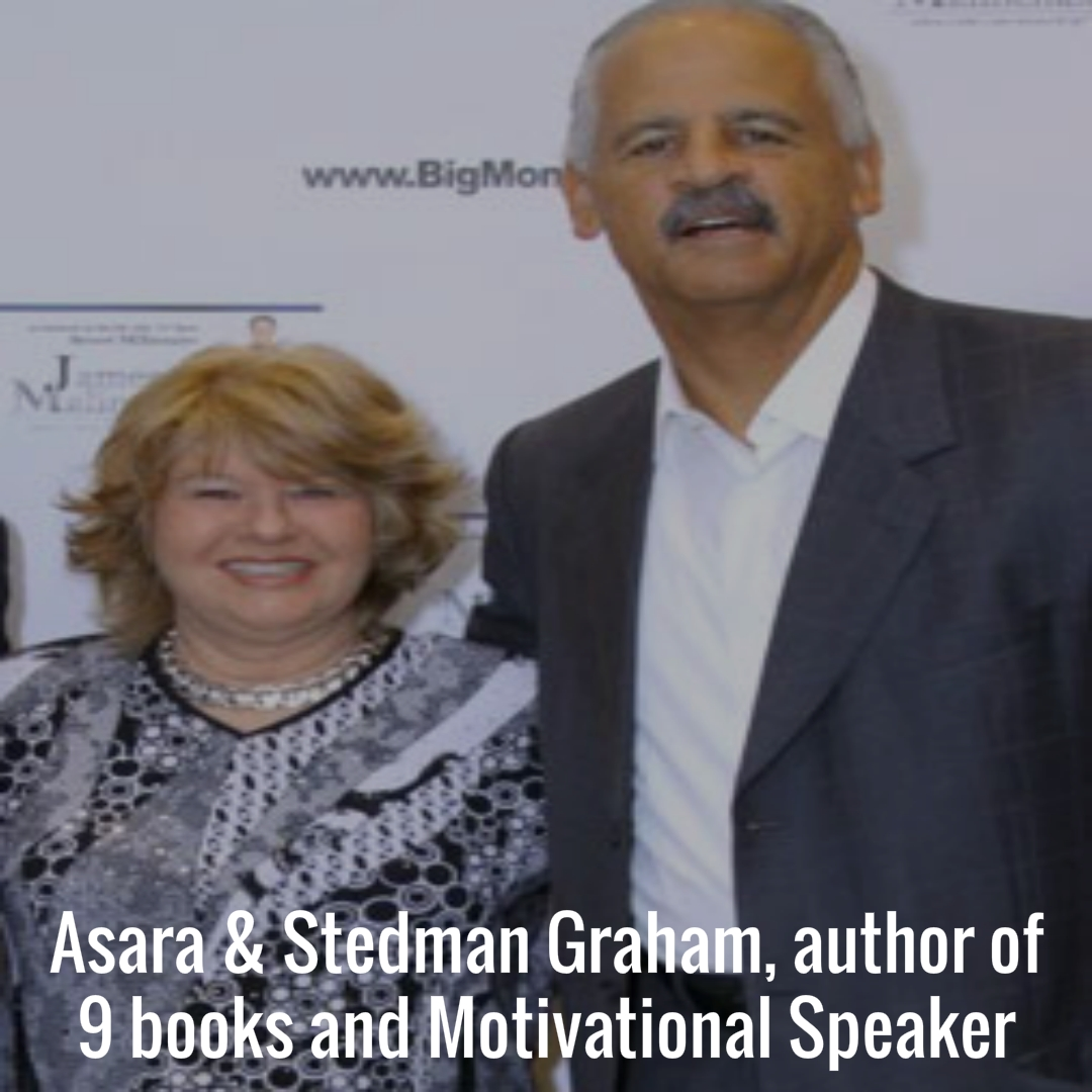 Asara and Stedman Graham, author of 9 books and Motivational Speaker