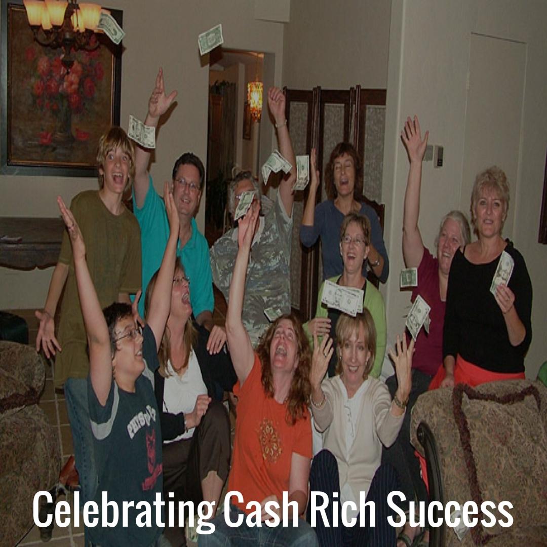 08 Celebrating Cash Rich Success